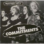 Mustang Sally by the Commitments. My 'breakthrough' moment into singing.